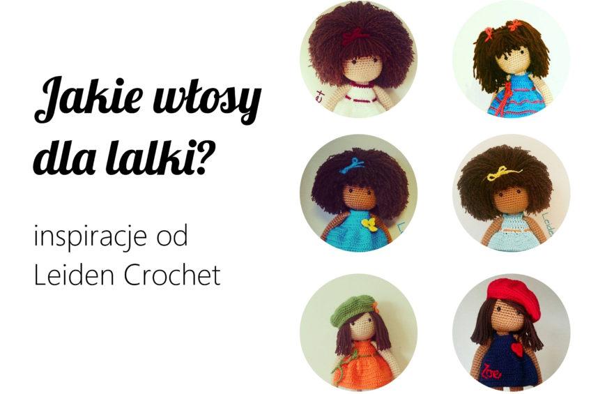 Włóczkowe włosy dla lalki – inspiracje od Leiden Crochet